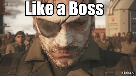 Big Boss like a Boss