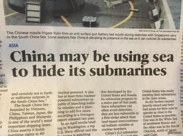 """Коварные китайцы. Перевод(может неточный):"""" Китай может использовать океан, чтобы прятать там подводные лодки."""