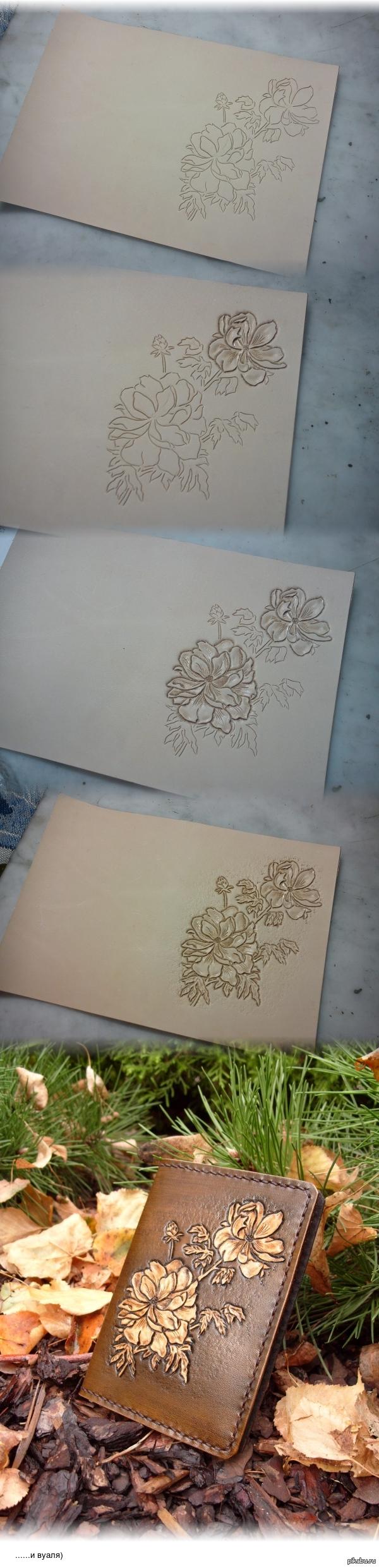Как я делала цветок.... Ручная резьба очень интересное занятие, вот так рождается цветок... из ничего, с пустого места. Кожа растительного типа дубления.