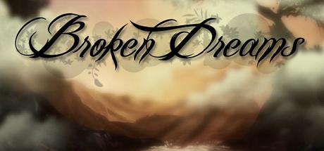 Broken Dreams халява, steam