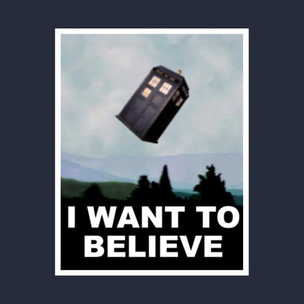 Я хочу верить в Доктора...